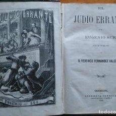 Livros antigos: EL JUDÍO ERRANTE, EUGENIO SUE. BARCELONA, 1868. TOMOS 1 Y 2. LÁMINAS. Lote 202493426