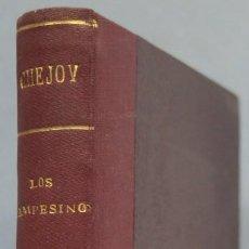 Livros antigos: 1920.- LOS CAMPESINOS. CHEJOV. Lote 202593396