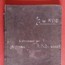 Libros antiguos: INSTRUCCIONES PARA BORDAR MÁQUINA SINGER PARA COSER. DEL AÑO 1906. Lote 202631391