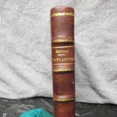 Libros antiguos: L'ATLANTIDE - PIERRE BENOIT. Lote 202866608