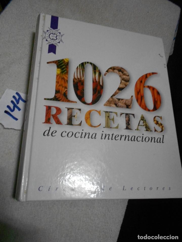 1026 RECETAS DE COCINA INTERNACIONAL (Libros Antiguos, Raros y Curiosos - Cocina y Gastronomía)