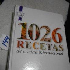 Libros antiguos: 1026 RECETAS DE COCINA INTERNACIONAL. Lote 202899228