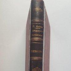 Libros antiguos: EPISODIOS NACIONALES - GERONA - B. PÉREZ GALDÓS -1905. Lote 202903783