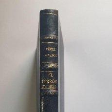 Libros antiguos: EPISODIOS NACIONALES - EL TERROR DE 1824 - B. PÉREZ GALDÓS -. Lote 202904338