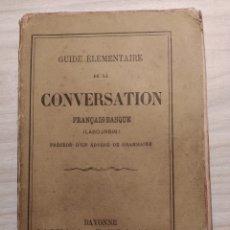 Livres anciens: GUIDE ELEMENTAIRE DE LA CONVERSATION FRANCAIS-BASQUE. Lote 203029507