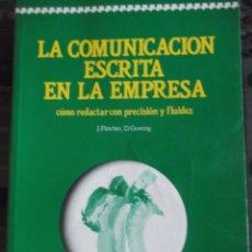 Libros antiguos: LA COMUNICACIÓN ESCRITA EN LA EMPRESA. Lote 203102553