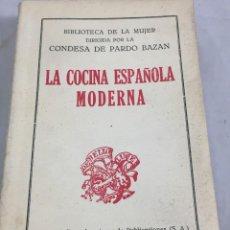 Libros antiguos: LA COCINA ESPAÑOLA MODERNA, CONDESA EMILIA PARDO BAZAN, RENACIMIENTO S/F 1913. Lote 203116265