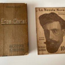 Libros antiguos: EROS CHRIST VICTOR OLIVA 1908 Y LA NOVELA NOVA IGNASI IGLESIAS. Lote 203150846