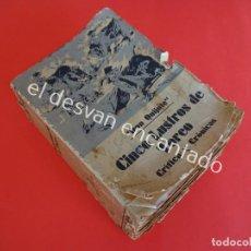 Libros antiguos: DON QUIJOTE. CINCO LUSTROS DE TOREO. CRÍTICA Y CRÓNICAS. AÑO 1933. Lote 203164937