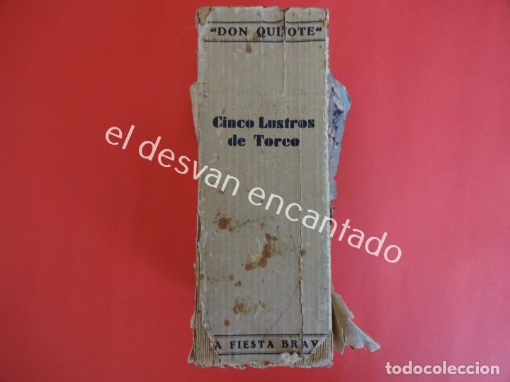 Libros antiguos: Don Quijote. CINCO LUSTROS DE TOREO. Crítica y Crónicas. Año 1933 - Foto 8 - 203164937