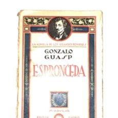 Libros antiguos: ESPRONCEDA. GONZALO GUASP. 1930. Lote 203175738