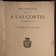 Libros antiguos: DOCUMENTOS A LAS CORTES. MINISTRO DE ESTADO 1894. SUCESOS MELILLA. SEGISMUNDO MORET GUERRA ÁFRICA.. Lote 203295861