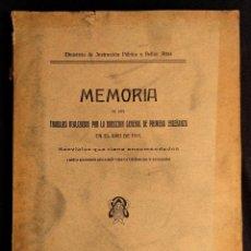 Libros antiguos: MEMORIA DE LOS TRABAJOS REALIZADOS POR LA DIRECCIÓN GENERAL DE PRIMERA ENSEÑANZA. 1911.. Lote 203296317