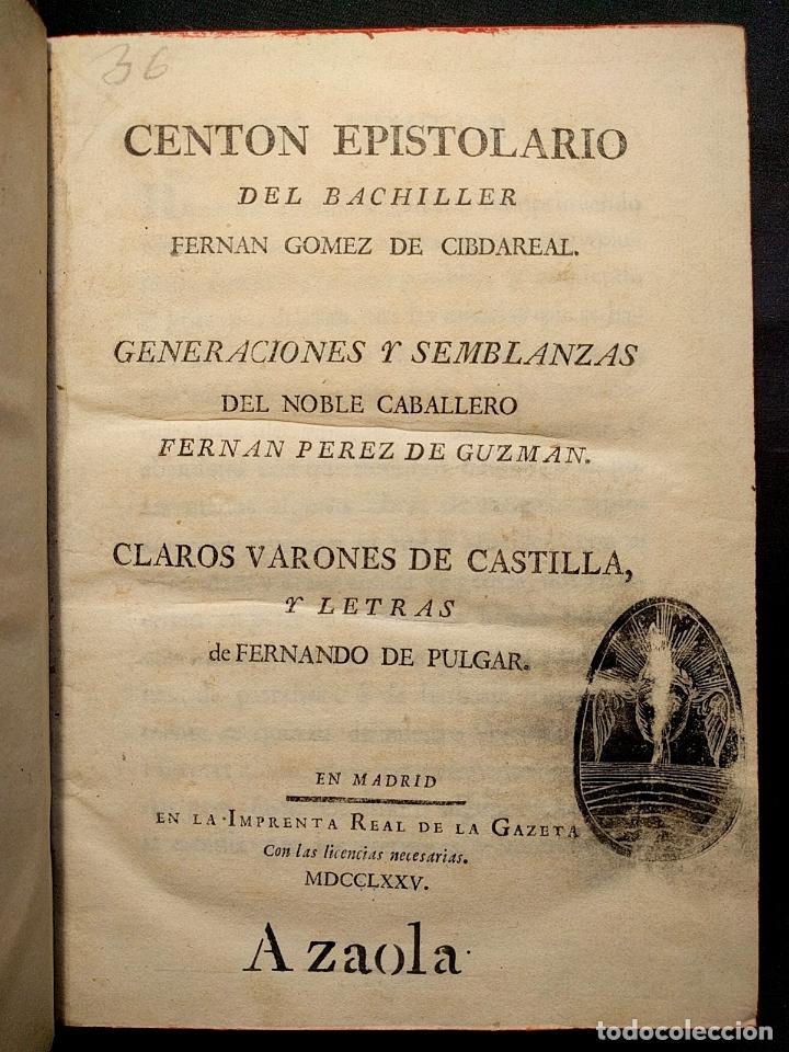 Libros antiguos: Centón epistolario. Gómez de Cibdareal. Claros Varones... Fernando del Pulgar. 1775. - Foto 2 - 203296333