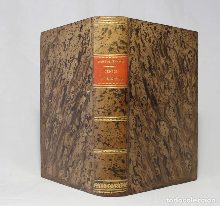 CENTÓN EPISTOLARIO. GÓMEZ DE CIBDAREAL. CLAROS VARONES... FERNANDO DEL PULGAR. 1775. (Libros Antiguos, Raros y Curiosos - Historia - Otros)