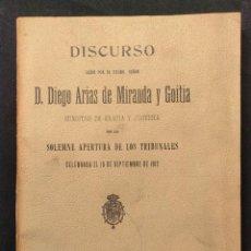Libros antiguos: DISCURSO LEÍDO POR D. DIEGO ARIAS DE MIRANDA Y GOITIA EN LA SOLEMNE APERTURA DE LOS TRIBUNALES. 1912. Lote 203296375