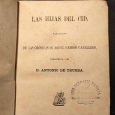 Libros antiguos: LAS HIJAS DEL CID. PARÁFRASIS DE LAS CRÓNICAS. D. ANTONIO DE TRUEBA. LEPZIG. F. A. BROCKHAUS. 1862.. Lote 203296683