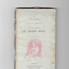 Libros antiguos: UNA ANÉCDOTA DEL SEGUNDO IMPERIO - DAUDET, ALFONSO (AÑO 1900). Lote 203474415