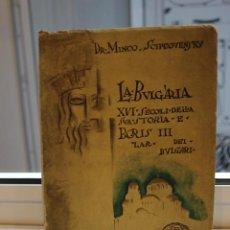 Libros antiguos: LA BULGARIA, XVI SECOLI DI STORIA E BORIS III ZAR DEI BULGARI, MINCO SCIPC0VENSKY.EDIZ ALPES 1931. Lote 203522132