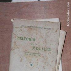 Libros antiguos: HISTORIA DE LA POLICIA. Lote 203570216