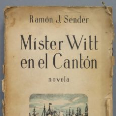 Livres anciens: 1936.- MÍSTER WITT EN EL CANTÓN. SENDER. Lote 203577793