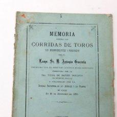 Livres anciens: MEMORIA CONTRA LAS CORRIDAS DE TOROS - 1876 - ANTONIO GUEROLA. Lote 203606262