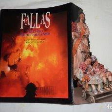 Libros antiguos: FALLAS DELIRIO MEDITERRANEO AÑO 1999. EXCELENTE ESTADO. COMO NUEVO.. Lote 203614158