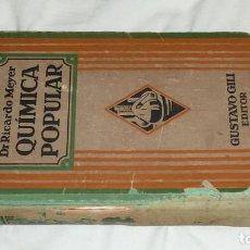Libros antiguos: QUIMICA POPULAR. AÑO 1929. Lote 203625981