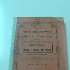Libros antiguos: CERVEZA SIDRA Y SIDRA DE PERAS OLMEDILLA 1904 ILUSTRADO LICORES RARO. Lote 203786991