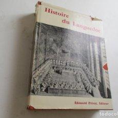 Libros antiguos: HISTOIRE DU LANGUEDOC, PHILIPPE WOLFF, 1967-PRIVAT, ÉDITEUR-EXEMPLAIRE Nº., 905. Lote 203810336