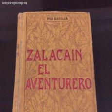Livres anciens: ZALACAÍN EL AVENTURERO. PÍO BAROJA. EDICIÓN ORIGINAL, PRIMERA EDICIÓN. 1908. Lote 203936591