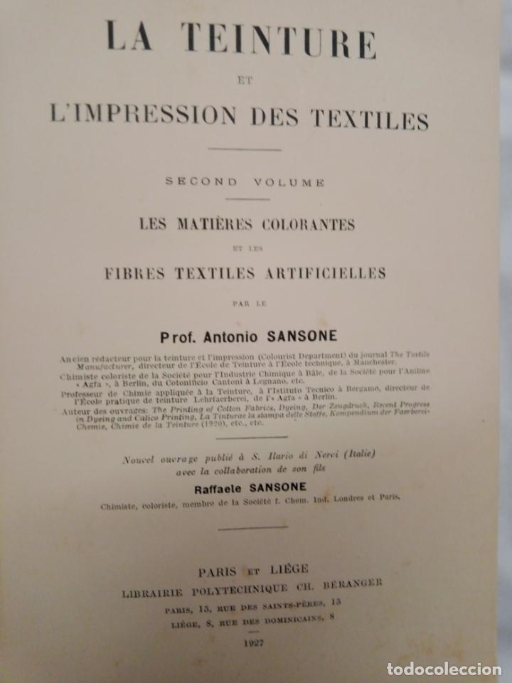 Libros antiguos: LA TEINTURE E IMPRESION DES TEXTURES SECOND VOLUME 1927 -EN FRANCES - Foto 7 - 203965206
