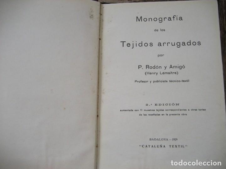 Libros antiguos: monografia de los tejidos arrugados . P. rodon badalona 1929 cataluña textil 2 edicion - Foto 2 - 204056260