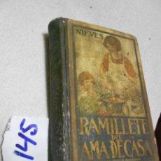 Libros antiguos: ANTIGUO LIBRO DE COCINA - RAMILLETE DEL AMA DE CASA - NIEVES (1929) FORMULAS DE COCINA Y REPOSTERIA. Lote 204072473