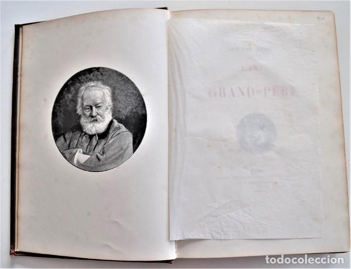 Libros antiguos: PRECIOSO LIBRO EN FRANCÉS L´ART D´ÊTRE GRAND-PÈRE - VICTOR HUGO - PARIS AÑO 1884 - Foto 6 - 204078538