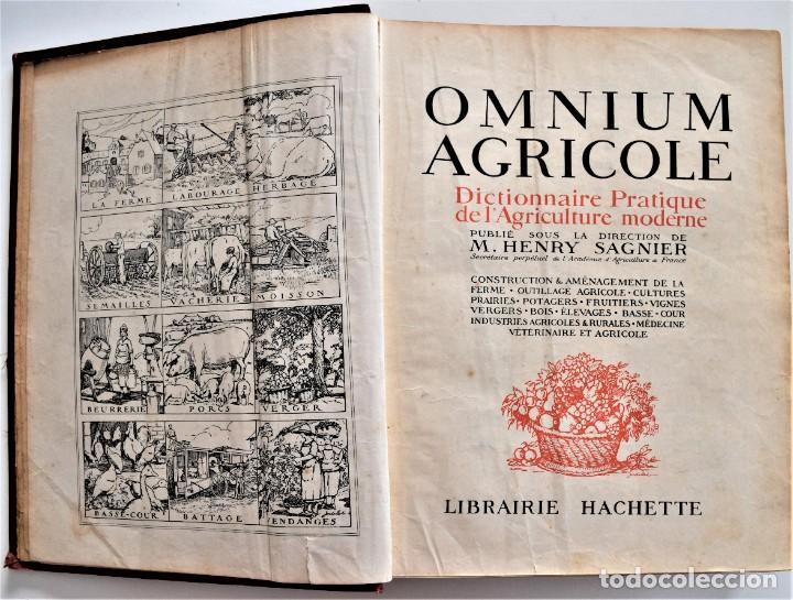 Libros antiguos: OMNIUM AGRICOLE - DICTIONNAIRE PRATIQUE DE L´AGRICULTURE MODERNE - HENRY SAGNIER - PARIS - Foto 4 - 204079636