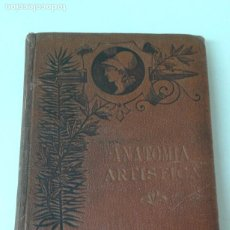 Libri antichi: COMPENDIO DE ANATOMIA PARA EL USO DE ARTISTAS DUVAL 1890 ILUSTRADO. Lote 204094468