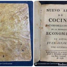 Libros antiguos: NUEVO ARTE DE COCINA. ESCUELA ECONOMICA. JUAN ALTAMIRAS. IMPRENTA JUAN BEZARES. BARCELONA, 1758. Lote 204123906