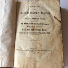 Libros antiguos: MANUAL DEL RELOJERO MECANICO Y PRACTICO MADRID 1849. Lote 204161495