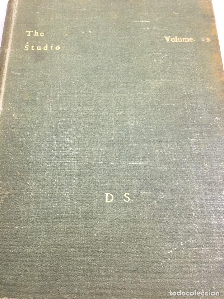 THE STUDIO ARTS MAGAZINE, VOLUME 15 CIRCA 1900 COMPLETO BUEN ESTADO EN INGLÉS. ILUSTRADO (Libros Antiguos, Raros y Curiosos - Bellas artes, ocio y coleccionismo - Otros)