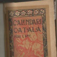 Livres anciens: CALENDARI CATALÀ 1898 AL 1901 PUBLICAT PER JOAN B.BATLLE LARXIU. Lote 204240056