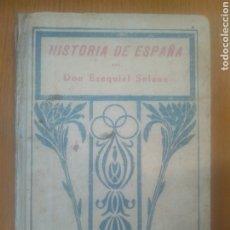 Libros antiguos: HISTORIA DE ESPAÑA EZEQUIEL SOLANA 75 PAG- 1925. Lote 204349746