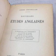 Libros antiguos: NOUVELLES ETUDES ANGLAISES. ANDRE CHEVRILLON. LIBRAIRIE HACHETTE ET CIE, PARIS, 1910. FRANCÉS. Lote 204379151