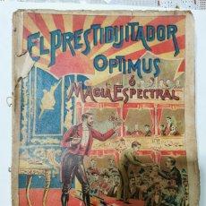 Livres anciens: CURIOSÍSIMO LIBRO DE MAGIA ILUSIONISMO, COMPLETO PERO SIN LOMO Y SIN TAPA TRASERA.. Lote 204440986