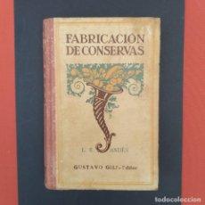 Libros antiguos: LIBRO ANTIGUO 1923 FABRICACIÓN DE CONSERVAS, PORTADA ART DECO. Lote 204467493