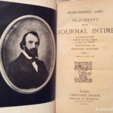 Libros antiguos: FRAGMENTS D´UN JOURNAL INTIME DE HENRI-FRÉDÉRIC AMIEL. VOLUM. I - II. AÑO 1927.. Lote 204481251