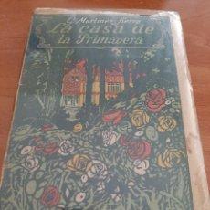 Livros antigos: 1º912 LA CASA DE LA PRIMAVERA - G. MARTÍNEZ SIERRA. Lote 204498590