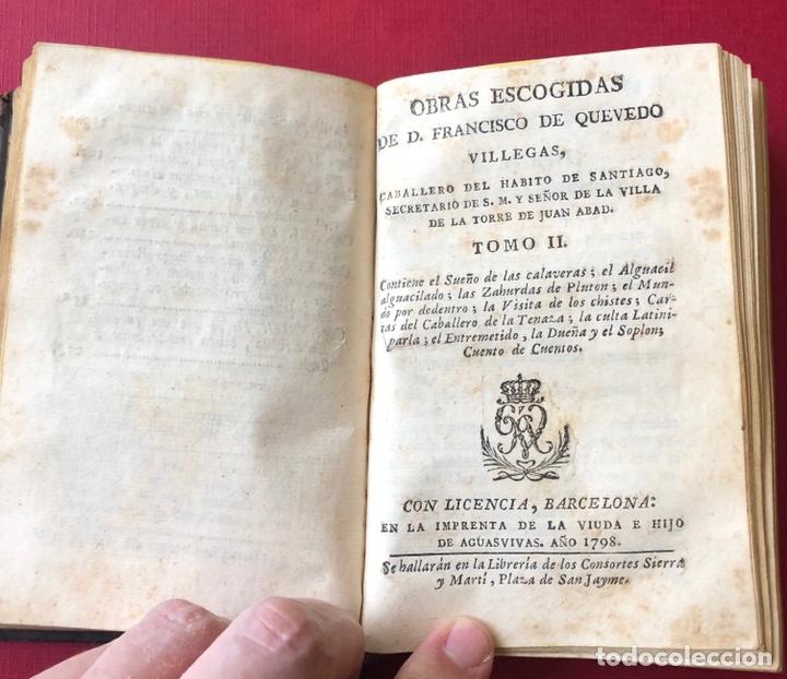 Libros antiguos: L- Obras escogidas de D. Francisco De Quevedo Villegas. Tomo I y II en un solo volumen. Año 1798. - Foto 2 - 204514068