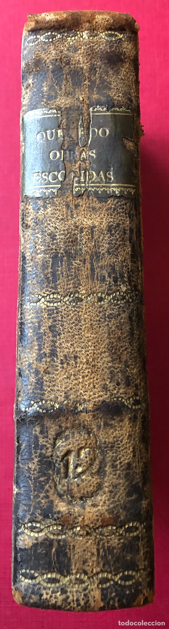 Libros antiguos: L- Obras escogidas de D. Francisco De Quevedo Villegas. Tomo I y II en un solo volumen. Año 1798. - Foto 4 - 204514068
