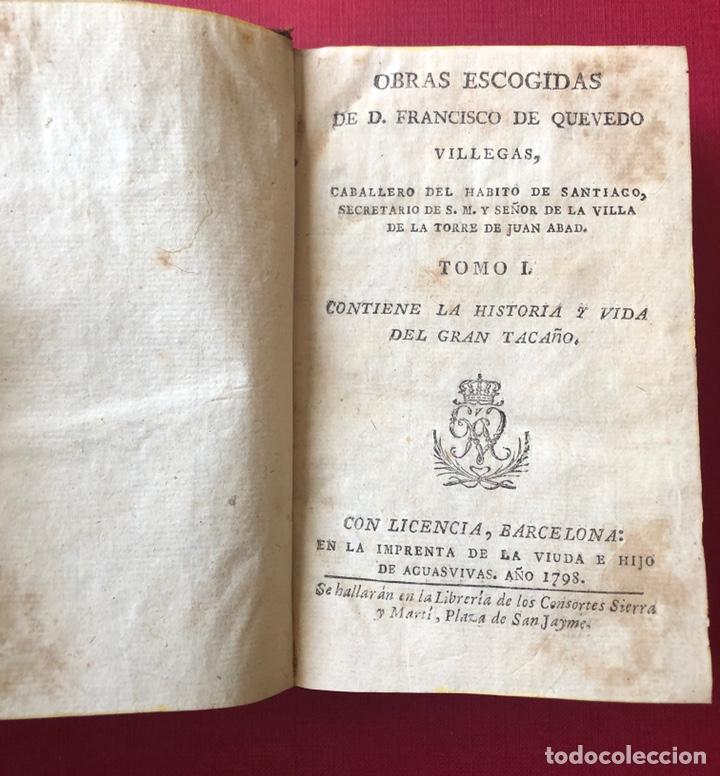 L- OBRAS ESCOGIDAS DE D. FRANCISCO DE QUEVEDO VILLEGAS. TOMO I Y II EN UN SOLO VOLUMEN. AÑO 1798. (Libros Antiguos, Raros y Curiosos - Literatura - Otros)
